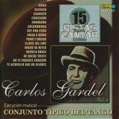 15 Pistas para Cantar Como - Sing Along: Carlos Gardel, Vol. 2 de Conjunto Típico del Tango