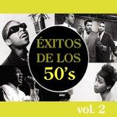 Éxitos de los 50's, Vol. 2 by Various Artists