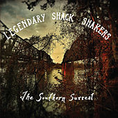 The Southern Surreal de Legendary Shack Shakers