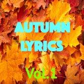 Autumn Lyrics, Vol.1 by Various Artists