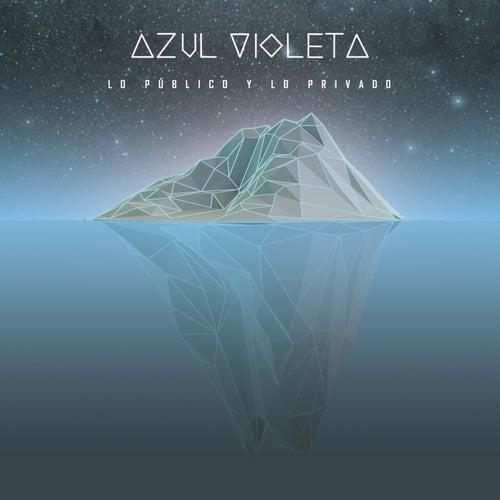 Lo Público y Lo Privado by Azul Violeta