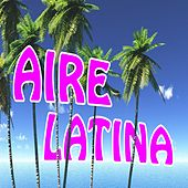 Aire Latina (Música para Bailar) von Various Artists