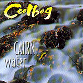 Cairn Water by Ceolbeg