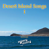 Desert Island Songs - Vol. 1 by Various Artists
