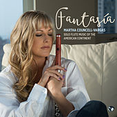 Fantasia: Solo Flute Music of the American Continent by Martha Councell-Vargas
