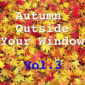 Autumn Outside Your Window, Vol.3 de Various Artists