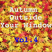 Autumn Outside Your Window, Vol.4 de Various Artists