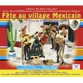 Fête au village mexicain (Collection