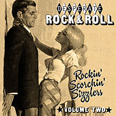 Desperate Rock'n'roll Vol. 2, Rockin' Scorchin' Sizzlers von Various Artists