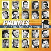 Les princes de la chanson de charme by Various Artists