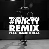 I Wish I Could Tell You (Remix) [feat. Dame Dolla] by Brookfield Duece