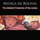 Musica de Bolivia - The Musical Treasures Of The Andes de Various Artists