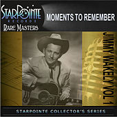 Moments to Remember by Jimmy Wakely