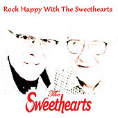 Rock Happy with the Sweethearts by The Sweethearts