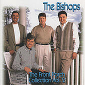 The Front Porch Collection by The Bishops (Gospel)