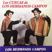 Las Cuecas de los Hermanos Campos de Los Hermanos Campos