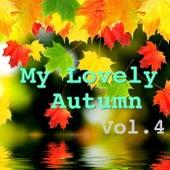 My Lovely Autumn, Vol.4 von Various Artists