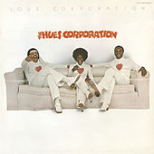 Love Corporation (Bonus Track Version) by Hues Corporation