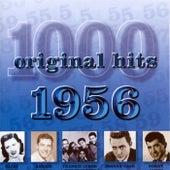 1000 Original Hits 1956 von Various Artists