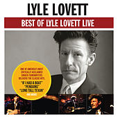 Best Of Lyle Lovett - Live de Lyle Lovett