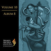 Milken Archive Digital, Vol. 10 Album 8: Intimate Voices – Solo & Ensemble Music of the Jewish Spirit von Various Artists