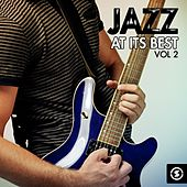 Jazz at Its Best, Vol. 2 by Various Artists