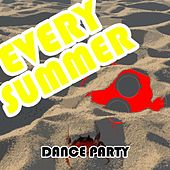 Every Summer (Dance Party) by Various Artists