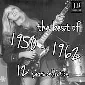 The Best 1950 - 1961 (300 Hits) von Various Artists