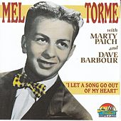 Mel Torme': I Let A Song Go Out Of My Heart by Mel Tormè