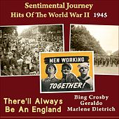 There'll Always Be An England (Sentimental Journey - Hits Of The WW II 1945) von Various Artists