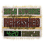 Rehashed 4: 20 Sampler by Arlo Guthrie