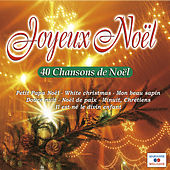 Joyeux Noël (40 chansons de Noël) by Various Artists