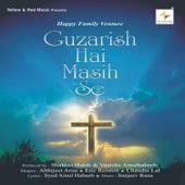 Guzarish Hai Masih Se de Various Artists