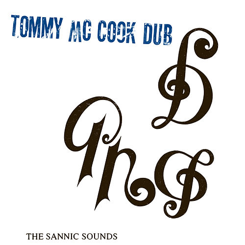 The Sannic Sounds by Tommy McCook