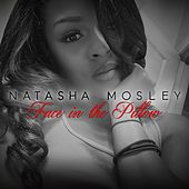 Face in the Pillow by Natasha Mosley