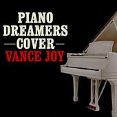 Piano Dreamers Cover Vance Joy by Piano Dreamers