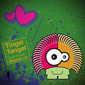 Tingel Tangel, Vol. 11 - Tech House Session by Various Artists