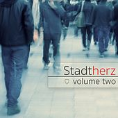 Stadtherz, Vol. 2 by Various Artists