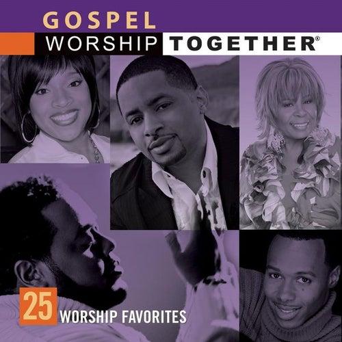 Gospel: 25 Worship Favorites by Various Artists