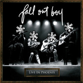 **** Live In Phoenix by Fall Out Boy