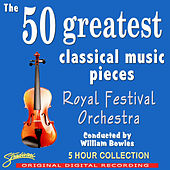 The 50 Greatest Classical Music Pieces von Various Artists