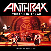 Thrash in Texas (Live) by Anthrax