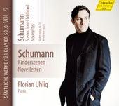 Schumann: Complete Piano Works, Vol. 9 von Florian Uhlig