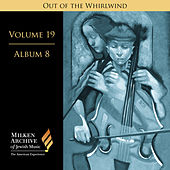 Milken Archive Digital Vol. 19 Album 8: Out of the Whirlwind – Musical Reflections of the Holocaust de Various Artists