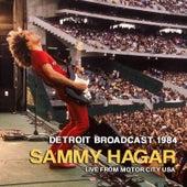 Detroit Broadcast 1984 (Live) von Sammy Hagar
