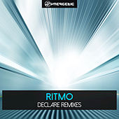 Declare Remixes by Ritmo