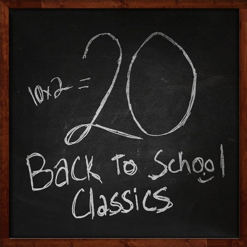 Back To School Classics by Various Artists