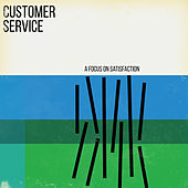 A Focus on Satisfaction by Customer Service
