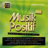 Musik Positif Nasyid Terbaik 2015 by Various Artists