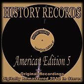 History Records - American Edition 5 (Original Recordings Digitally Remastered 2012 in Stereo) de Various Artists